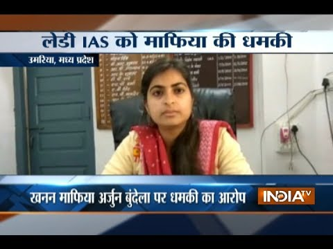 MP: Lady IAS Officer threatened by mining mafia