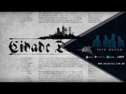 Haikaiss - CIDADE DO CRIME LYRIC