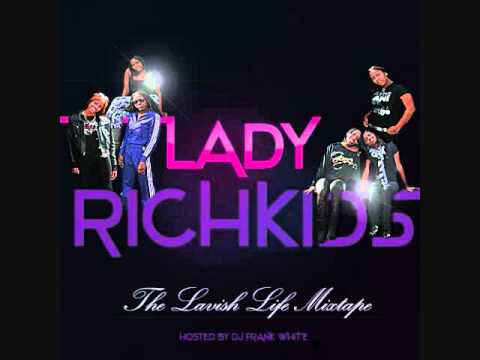 Lady Rich Kids  Young Love Feat BanditGang Marco