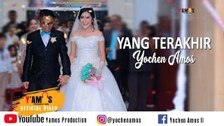 Video YOCHEN AMOS - YANG TERAKHIR (Cipt : YOCHEN AMOS) download MP3, 3GP, MP4, WEBM, AVI, FLV Oktober 2018