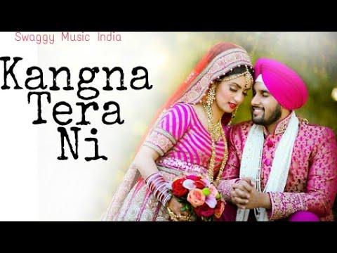 Kangana Tera Ni -Abeer Arora | Latest Song 2018