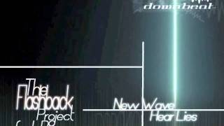 DBP049 - The Flashback Project feat. Dennean - New Wave / Hear Lies (Sample Clips)