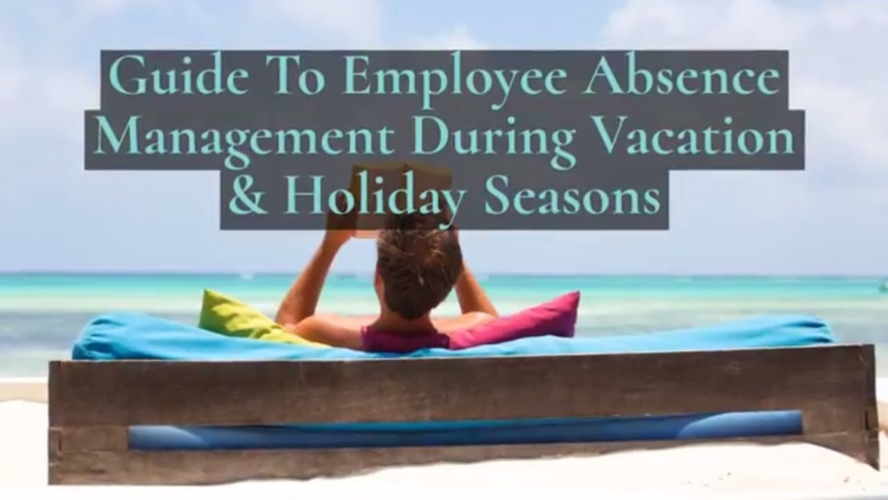the supervisor s guide to employee absence management during