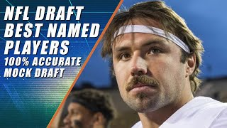 NFL Draft: Best Named Players 2019