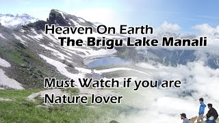 Heaven On Earth The Bhrigu Lake Manali