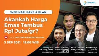 Akankah Harga Emas Tembus Rp1 Juta/Gram? (Webinar Make A Plan)