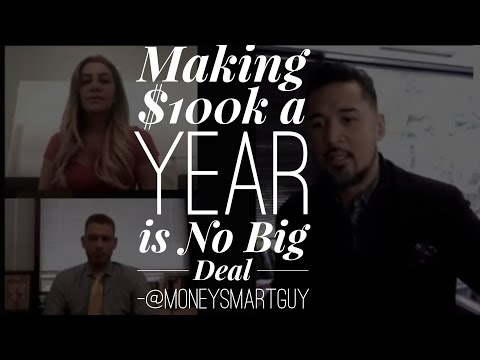$100k a Year Income is No Big Deal   @MoneySmartGuy   The Movement