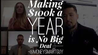 $100k a Year Income is No Big Deal | @MoneySmartGuy | The Movement
