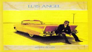 Luis Angel - Señales de vida (Album completo)