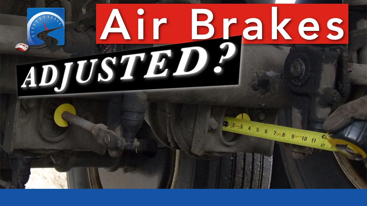 How to Determine Air Brake Adjustment—Applied—Pry Bar—Mark & Measure