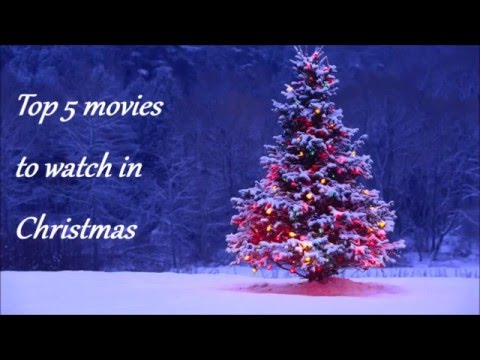 Top 5 movies to watch in Christmas