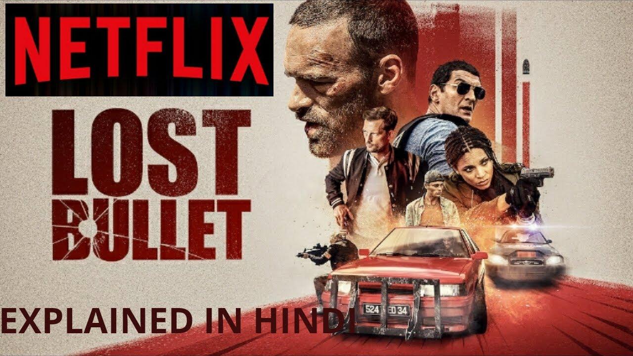 Lost Bullet 2020 Netflix Hindi Youtube