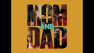 Mom and Dad - Original Trailer coming soon in Italy by Film&Clips
