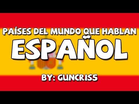 Los Países Del Mundo Que Hablan Español