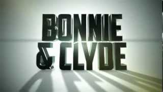 Bonnie & Clyde -- Movie Trailer