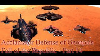 Defense of Geonosis - Fall of the Republic - Republic - Admiral Difficulty - Part 14