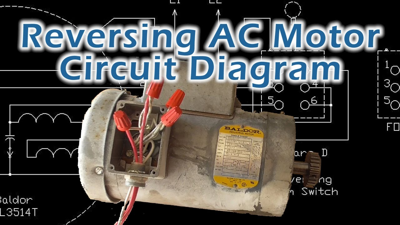 Reversible Ac Motor Wiring Diagram Schematics Reverse Baldor Single Phase Circuit Youtube Reversing