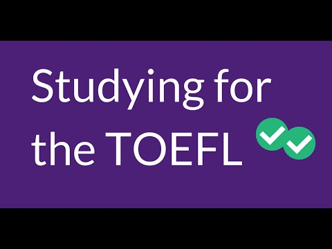 How to Study for the TOEFL