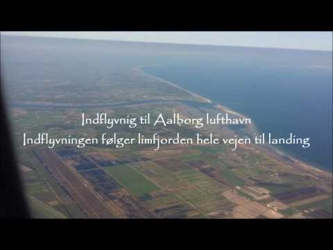 Indflyvning til Aalborg - Approach to Aalborg airport
