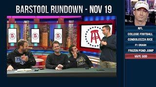 Barstool Rundown - November 19, 2018