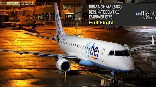 Flybe E175 Full Flight - Birmingham to Berlin Tegel
