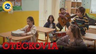 OTECKOVIA - Trieda nechce, aby Julka bola v kapele