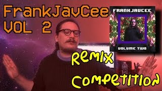 FrankJavCee Volume Two (REMIX COMPETITION)
