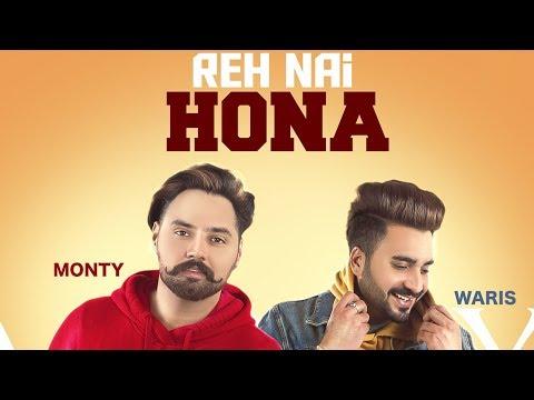 Reh Nhi Hona    Monty & Waris  Latest Punjabi Songs 2019