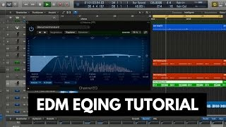 EQing TUTORIAL for Logic Pro X and EDM