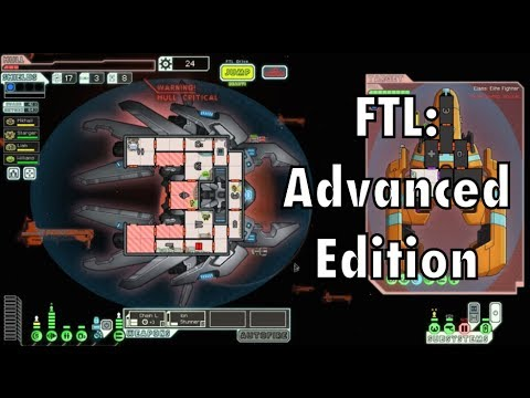 FTL: Advanced Edition - Hacking, Mind Control, Asphyxiating Aliens!