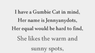 CATS [Original London Cast Recording]; The Old Gumbie Cat Lyrics