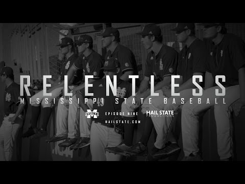 "Relentless: Mississippi State Baseball - 2017 Episode IX, ""Tunnel Vision"""
