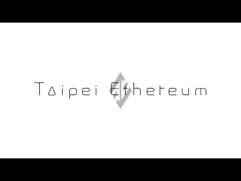 [LIVE] Ethereum All-Star Tech Talk 以太坊全明星技術座談 | Taipei Ethereum Meetup