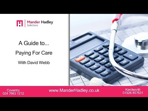 A Guide to Paying For Care With David Webb