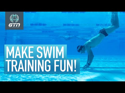 How To Make Swim Training Fun | Enjoy Your Swimming Workouts Again