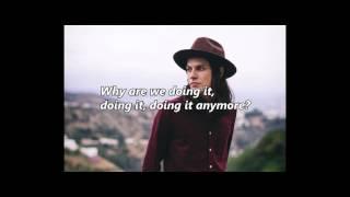 James Bay - Let It Go (with lyrics)