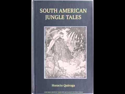 South American Jungle Tales (FULL Audiobook)