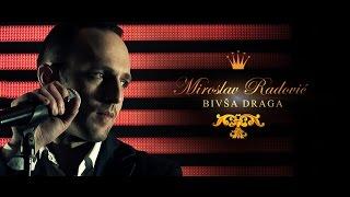 miroslav miki radovic bivsa draga official video