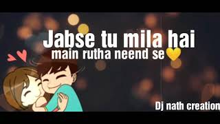 Valentine special Whatsapp Status Forever ❤ Phir Mujhe Dil Se Pukar Tu #Djnathcreation