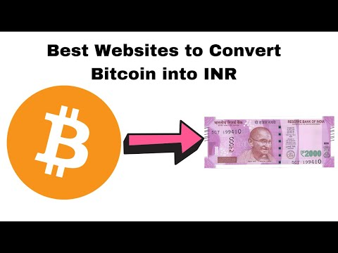 Best Websites To Convert Bitcoin To Indian Rupee