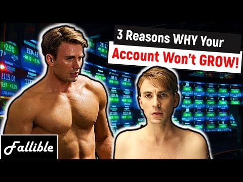 3 Reasons Why Your Trading Account Is NOT Growing