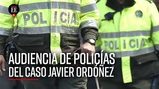 Caso Javier Ordóñez: audiencia de legalización de captura de policías implicados - El Espectador