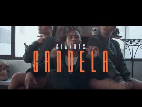 Clandes - Candela 🔥 (VIDEO OFICIAL)
