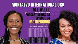 M.I. W.I.L.L. Podcast -- Series 4 Episode 4: Balancing it All with Emily Davis