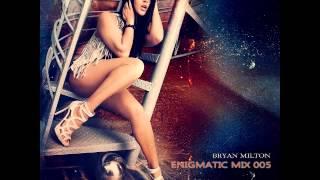 Bryan Milton   Enigmatic mix 005 480