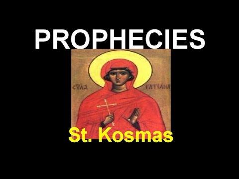 The prophecies of St  kosmas