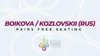 Boikova Kozlovskii RUS Pairs Free ISU European Figure Skating Championships EuroFigure