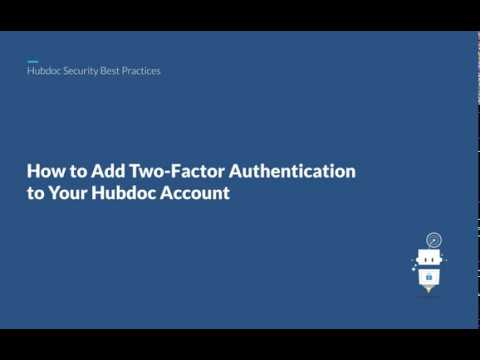 Adding Two-Factor Authentication to your Hubdoc Organization