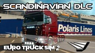 Euro Truck Simulator 2 - Touring the Scandinavian DLC   Scania R  
