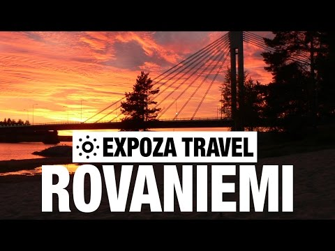 Rovaniemi Vacation Travel Video Guide